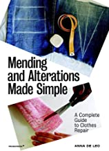 Mending and Alterations Made Simple: A Complete Guide to Clothes Repair (Art du fil)