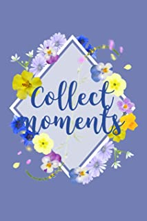 Collect Moments: Colorful Spring Mixed Flower Bouquet Blank Lined Notebook Matte Finish 6x9in 120 Pages