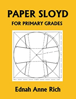 Paper Sloyd: A Handbook for Primary Grades (Yesterday's Classics)