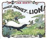 Honey... Honey... Lion!: A Story from Africa - Jan Brett