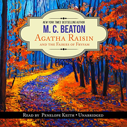 Agatha Raisin and the Fairies of Fryfam audiobook cover art