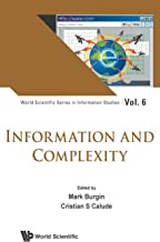 Information and Complexity (World Scientific Information Studies)