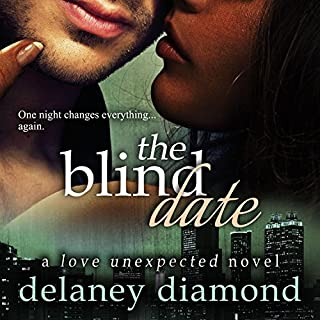 The Blind Date     Love Unexpected              By:                                                                                                                                 Delaney Diamond                               Narrated by:                                                                                                                                 Michael Pauley                      Length: 4 hrs and 15 mins     281 ratings     Overall 4.4