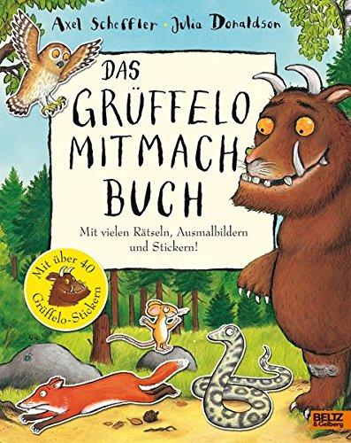 Das Grüffelo-Mitmachbuch: Mit vielen Rätseln, Such- und Ausmalbildern und Stickern