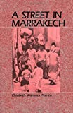 Street in Marrakech - Elizabeth Warnock Fernea