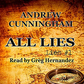All Lies                   By:                                                                                                                                 Andrew Cunningham                               Narrated by:                                                                                                                                 Greg Hernandez                      Length: 7 hrs and 20 mins     25 ratings     Overall 4.4