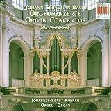 Orgelkonzerte (Konzerte nach verschiedenen Meistern) - ohannes-Ernst K?Hler