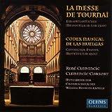 Messe de Tournai / Codex Musical de Las Huelgas