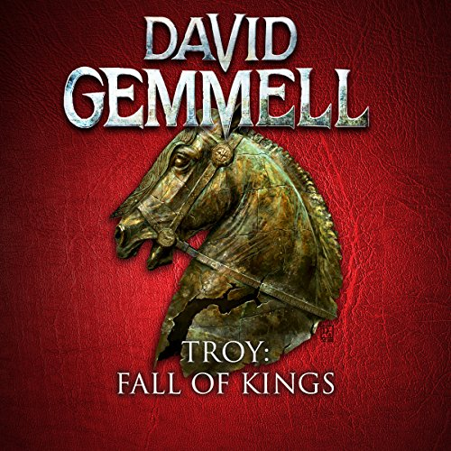 Fall of Kings: Troy, Book 3