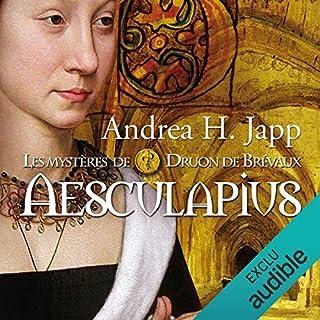 Aesculapius     Les mystères de Druon de Brévaux 1              De :                                                                                                                                 Andrea H. Japp                               Lu par :                                                                                                                                 Géraldine Asselin                      Durée : 10 h et 23 min     18 notations     Global 3,9