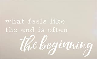 What Feels Like The End - Often The Beginning Stencil by StudioR12 | Cursive Script | Reusable Mylar Template Paint Wood Sign | Craft Rustic Home Decor DIY Inspirational Quote Select Size (12