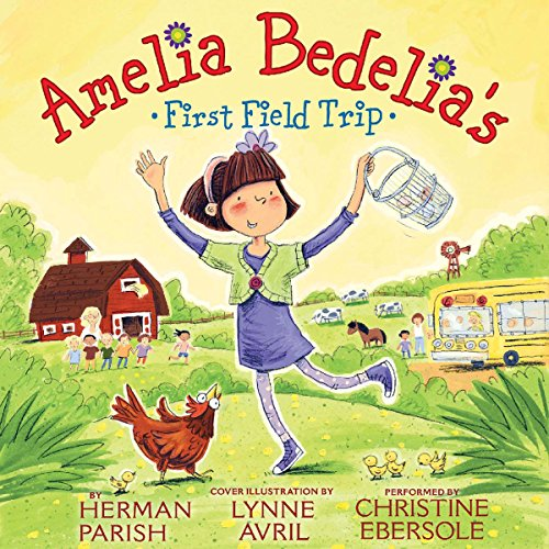 Amelia Bedelia's First Field Trip audiobook cover art