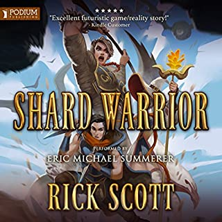 Shard Warrior     Crystal Shards Online, Book 2              By:                                                                                                                                 Rick Scott                               Narrated by:                                                                                                                                 Eric Michael Summerer                      Length: 11 hrs and 28 mins     864 ratings     Overall 4.7