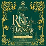The Rise of the Dawnstar: The Avalonia Chronicles, Book 2