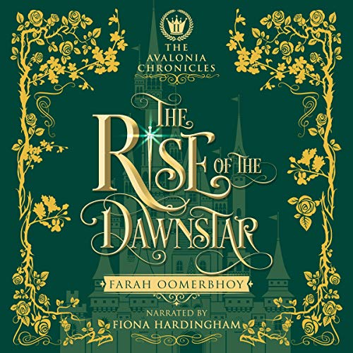 The Rise of the Dawnstar Audiobook By Farah Oomerbhoy cover art
