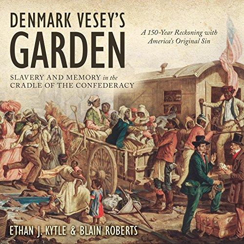 Denmark Vesey's Garden audiobook cover art