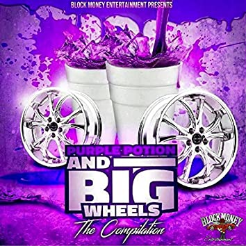 Purple Potion and Big Wheels The Compilation