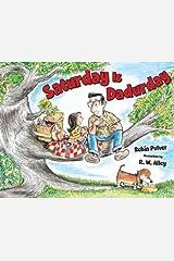 Saturday Is Dadurday Hardcover