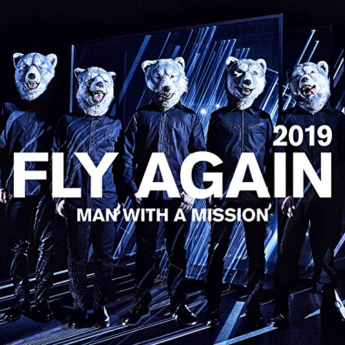[Single]FLY AGAIN 2019 – MAN WITH A MISSION[FLAC + MP3]