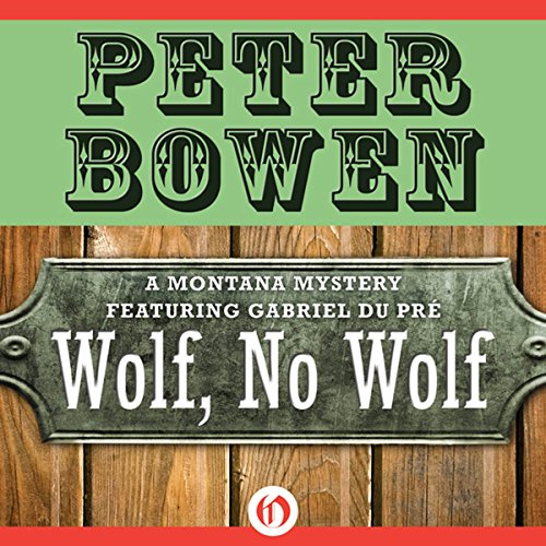 Wolf, No Wolf: A Montana Mystery featuring Gabriel Du Pré, Book 3 audiobook cover art