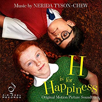 H Is for Happiness (Original Motion Picture Soundtrack)