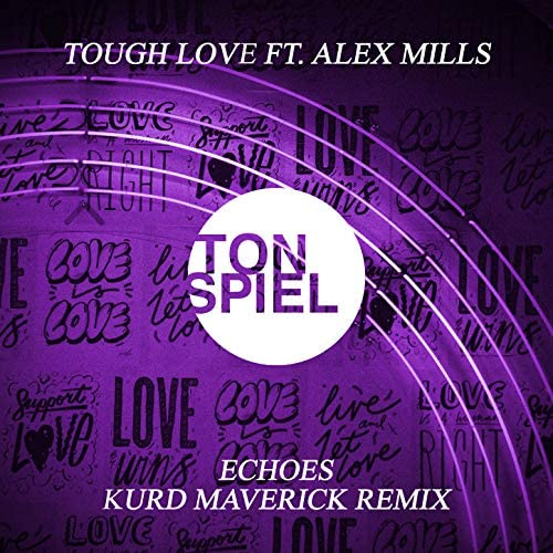 Tough Love feat. Alex Mills