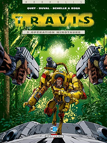 Travis, tome 2 : Opération minotaure