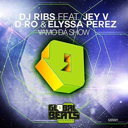 Dj Ribs feat. Jey V, D-Ro & Elyssa Perez