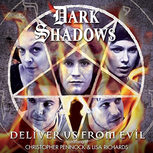 Dark Shadows - Deliver Us from Evil audiobook cover art