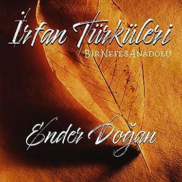 İrfan Türküleri Bir Nefes Anadolu