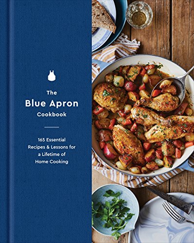Download The Blue Apron Cookbook: 165 Essential Recipes And Lessons For A Lifetime Of Home Cooking 