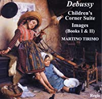 Debussy : Images / Childrens Corner Suite