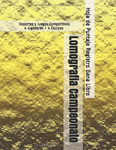 Lomografia Campeonato - Deportes y Juegos Competitivos - 4 Jugadores / 4 Equipos - Hoja de Puntaje Registro Gana Libro