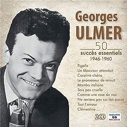 Georges Ulmer 50 Succès Essentiels
