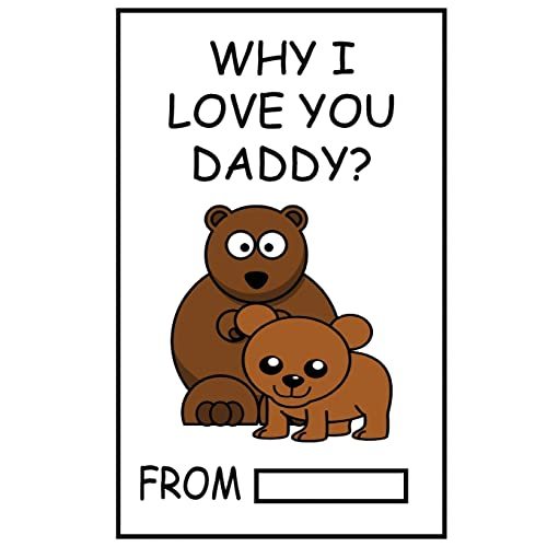 Why I Love You Daddy Fill In The Blank Gift For