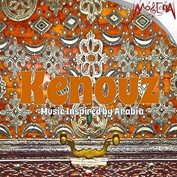Kenouz (Music Inspired by Arabia)
