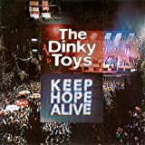 Keep Hope Alive (The Dinky Toys) Audio CD