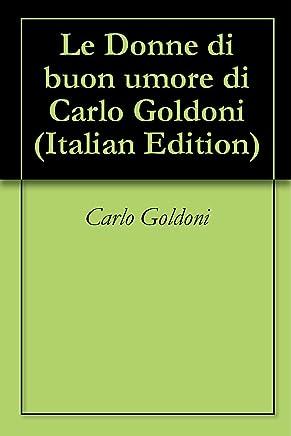 Le Donne di buon umore di Carlo Goldoni