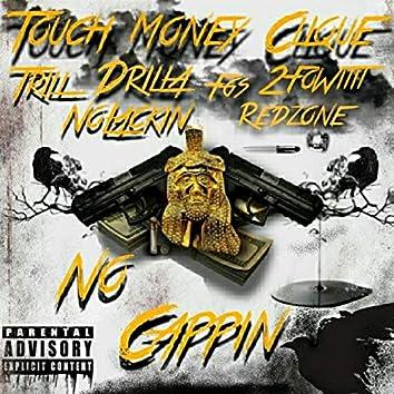 Touch Money Clique -No Cappin'