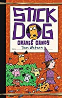 Stick Dog Craves Candy