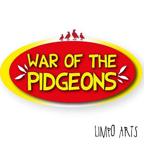 War of the Pidgeons