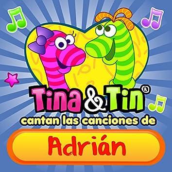 Cantan las Canciones de Adrián