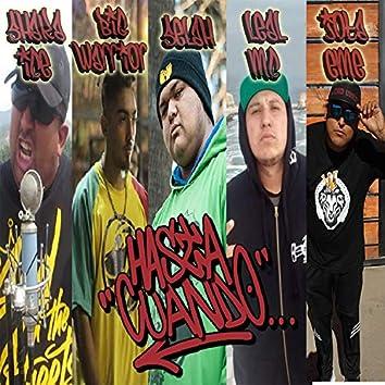 Hasta Cuando (feat. El Selah, Jota Eme, Shaka Ice & Big Warrior)
