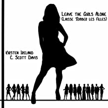 Leave the Girls Alone (Laisse Tomber Les Filles) - EP