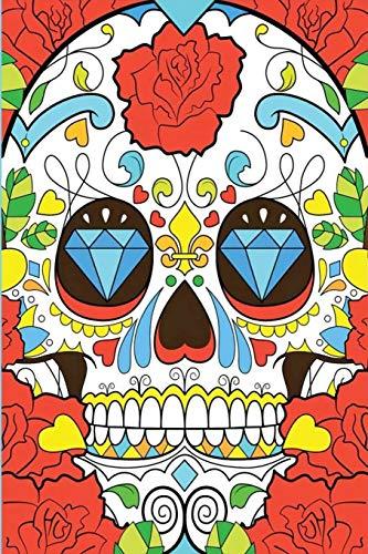 Dia de los muertos skull: Day of The Dead Skull Journal  | Sugar Skull Notebook | Día de los Muertos  2020 - Libro de Memoria con diseño de Calavera ... kids holidays Gifts | 6x9 Inches - 120 Pages