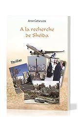 A la recherche de Shéïda Format Kindle