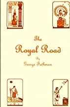 The Royal Road a Study of Sacred Numbers and Symbols
