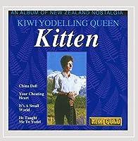 Kiwi Yodelling Queen - An Album of New Zealand Nostalgia by Kitten