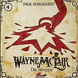 Wayne McLair: Folge 04: Die Stimme