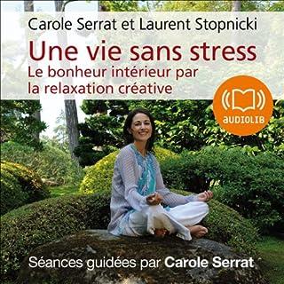Couverture de Une vie sans stress